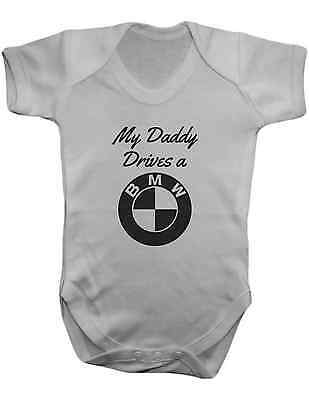 My Daddy Drives a BMW -Baby Vest-Baby Romper-Baby Bodysuit-100% Cotton