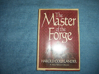 THE MASTER OF THE FORGE by Harold Courlander/1st Ed/HCDJ/Literature/Adventure
