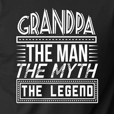GRANDPA THE MAN MYTH LEGEND funny sarcastic dad gpa Father's Day gift T-Shirt