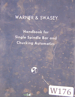Warner & Swasey Handbook for Single Spindle Bar Chucking Automatic Manual 1967