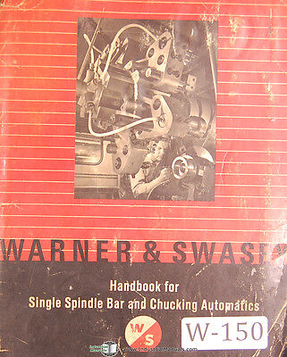 Warner & Swasey Handbook for Single Spindle Bar Chucking Automatics Manual 1963