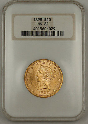 1898 $10 Dollar Liberty Eagle Gold Coin NGC MS-61 Old Holder