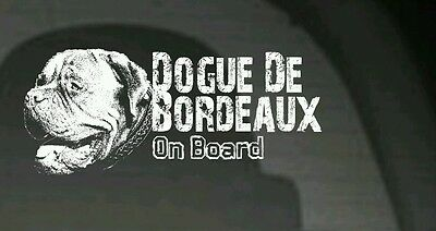 Dogue De Bordeaux On Board, Car Sticker,High Detail, Great Gift For Dog Lover
