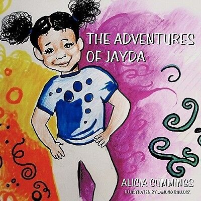 The Adventures of Jayda by Alicia Cummings
