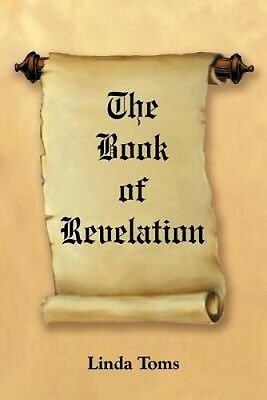 The Book of Revelation by Linda Toms