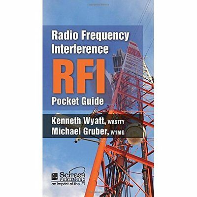 Radio Frequency Interference Pocket Guide Wyatt Gruber Electronic. 9781613532195