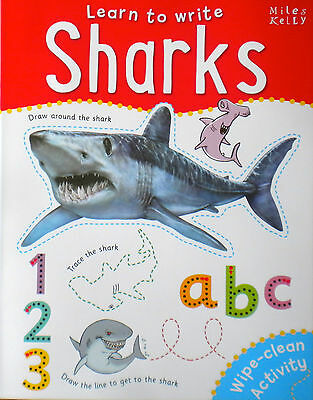 Learn to Write Sharks children's wipe clean book early learning Miles Kelly