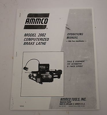 Ammco 2002 Computerized Brake Lathe Operating Manual and Parts Breakdown