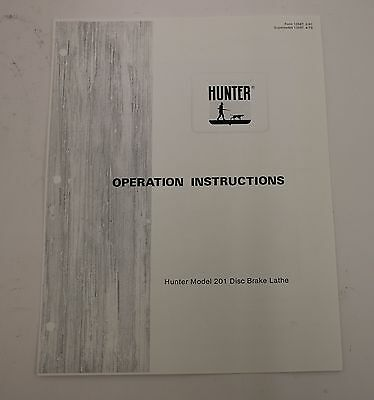 Hunter 201 Brake Lathe Operating Manual and User Information