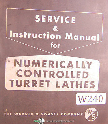 Warner & Swasey SC-15 & SC-17, NC Turret Lathes, Service Manual Year (1971)