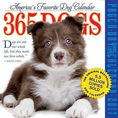 365 Dogs Page-A-Day Calendar 2017 by Workman Publishing.