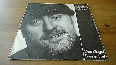 """Christy Moore – Don't Forget Your Shovel - 7"""" Vinyl Record Single"""