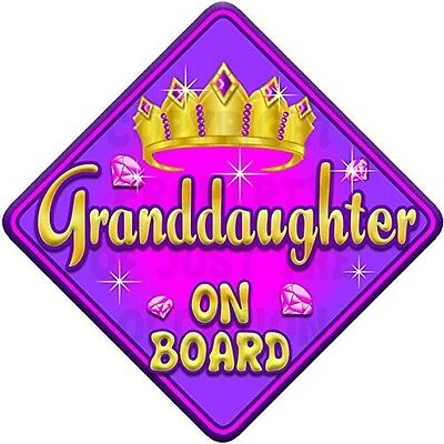 TORQ GRANDDAUGHTER Baby on Board Car Window Sign. Shipping Included