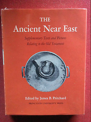 The Ancient Near East - Supplementary Texts and Pictures Relating to the Old Tes