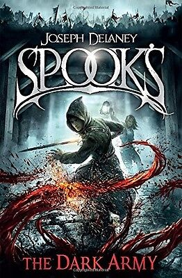 Spook's: The Dark Army (The Starblade Chronicles) by Joseph Delaney
