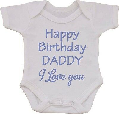 Happy Birthday Daddy I Love You Funny Humour Cotton Baby Vest Or Bib