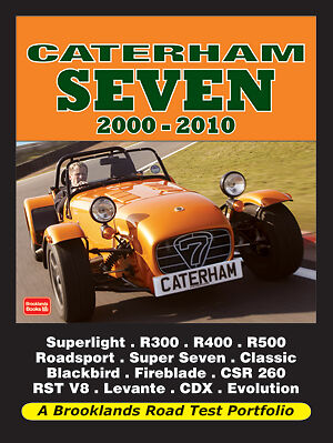 Caterham Seven Buyer's Guide Reviews & Road Test Portfolio 2000-2010 CT00RP NEW