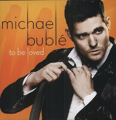 To Be Loved - Michael Buble (2013, Vinyl NEW)