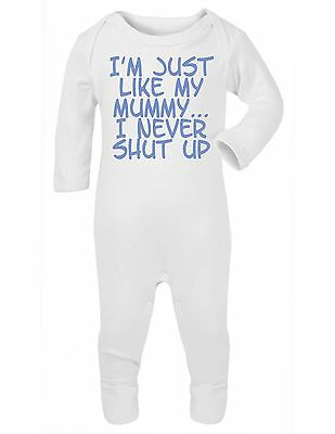 Im Just Like My Mummy I Never Shut Up Funny Baby Vest Grow Bodysuit Romper Suit