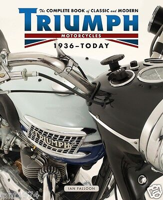 Complete Book of Triumph Motorcycles Tiger Bonneville Ian Falloon author signed