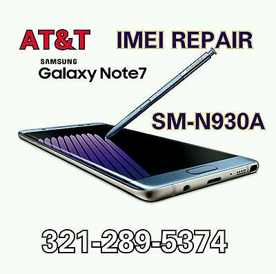 AT&T GALAXY Note 7 N930A IMEI REPAIR Blacklist FIX - MAIL IN OR REMOTELY