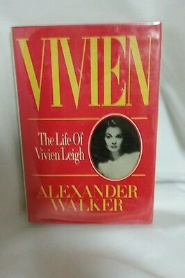 Vivien Leigh Book~ Signed by Alexander Walker ~ Hardcover with D/J ~