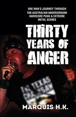 Thirty Years of Anger by Marquis H. K.