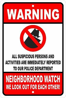 Neighborhood Watch Security Aluminum Sign 8 X 12