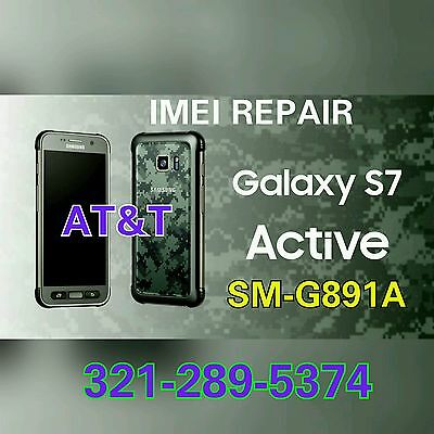 ☆☆REAL☆☆AT&T GALAXY S7 Active G891A IMEI REPAIR Blacklist FIX -MAIL IN/REMOTELY