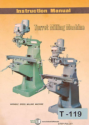 Lagun Turret Mill, Vertical Speed Step Pulley KD Head Instruct and Parts Manual