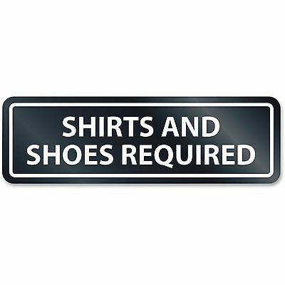 U.S. Stamp & Sign Shoes/Shirt Required Sign White 9440