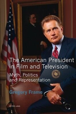 American President In Film And Television Frame  Gregory 9783034309516