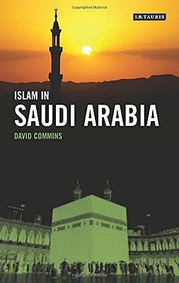 Islam In Saudi Arabia Commins  David Dean 9781848858015