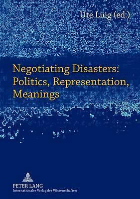 Negotiating Disasters: Politics, Representation, Meanings  9783631610961