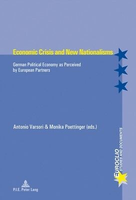 Economic Crisis And New Nationalisms  9782875741936