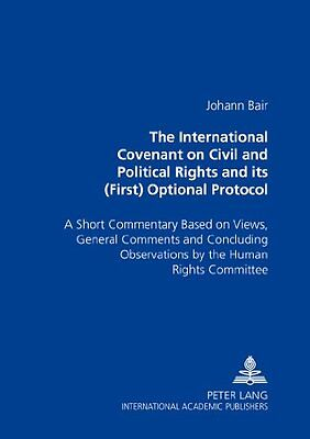 International Covenant On Civil And Political Rights And Its (first) Optional Pr