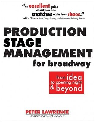 Production Stage Management For Broadway Lawrence  Peter 9780896762930