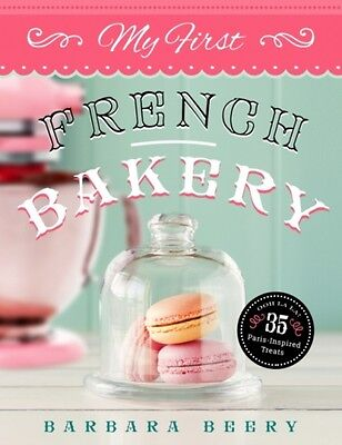 My First French Bakery Beery  Barbara 9781942934110