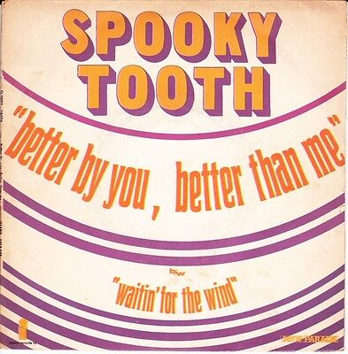 "# Spooky Tooth BETTER BY YOU, BETTER THAN ME France'69 (EX--) 7""-S00195"