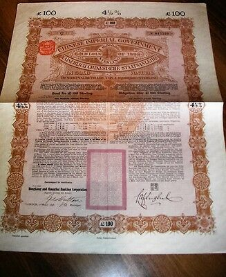 Chinese Imperial Government - Gold Loan 4,5% - Bond of £100 - Shanghai - 1898.