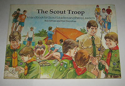 The Scout Troop - A Handbook for Scout Leaders and Patrol Leaders - 1985