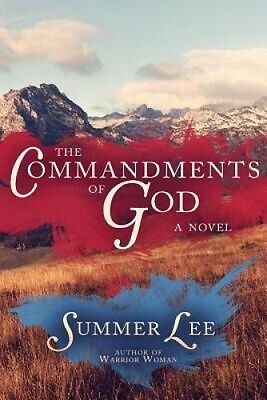 The Commandments of God by Summer Lee