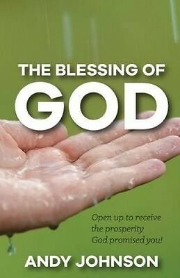 The Blessing of God by Andy Johnson