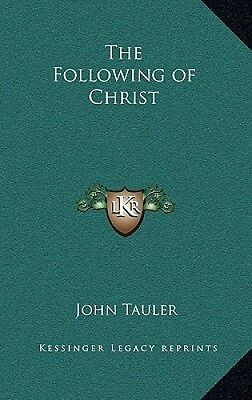 The Following of Christ by John Tauler