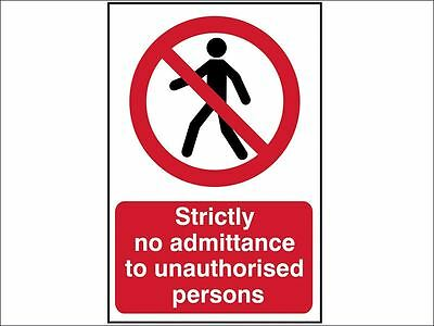 Scan - Strictly No Admittance To Unauthorised Persons - PVC 400 x 600mm
