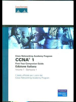 Cisco Networking Academy Program Ccna1. First Year Companion Guide Volume 1 - Se