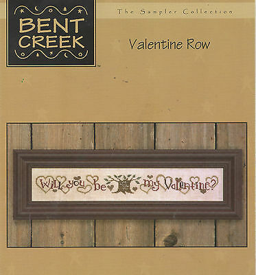 Cross Stitch Pattern Bent Creek The Sampler Collection Valentine Row Will You Be