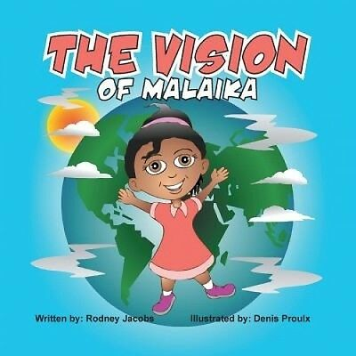 The Vision of Malaika by Rodney Jacobs.