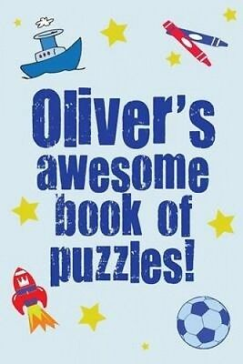 Oliver's Awesome Book of Puzzles! by Clarity Media.