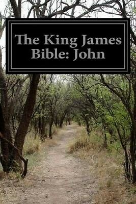 The King James Bible: John by Anonymous